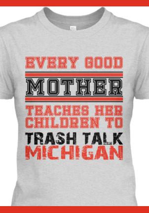 02d45572c OSU Trash Talk Michigan Shirt | Ohio State Buckeyes | Ohio state ...
