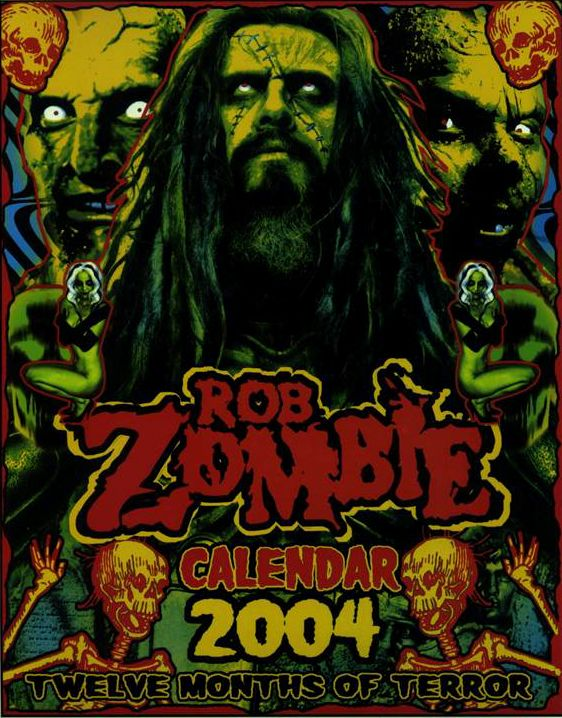 2004 Calendar Artwork Rob Zombie White Zombie Horror Freaks