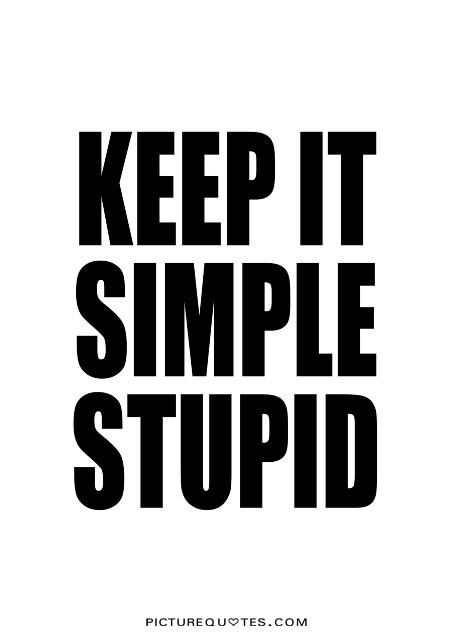Stupid Quotes Keep It Simple Stupidwisdom Quotes On Picturequotes Wise