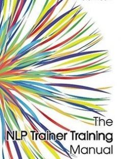 The Nlp Trainer Training Manual Free Download By Peter Freeth Isbn