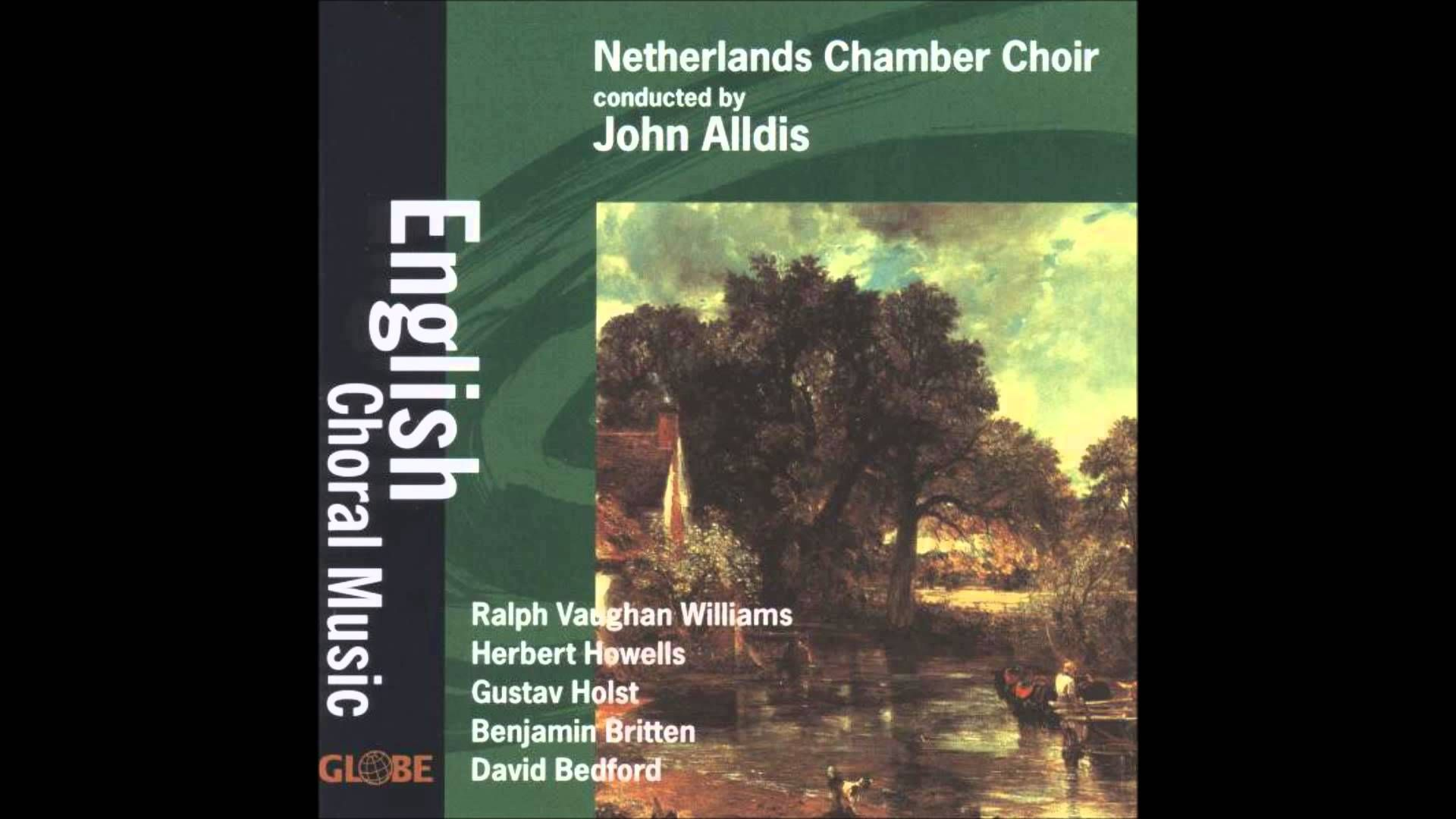 Performer: Netherlands Chamber Choir, with John Alldis Album: Williams, Howells, Holst, Britten, and Bedford: English Choral Music (1997) Composer: Ralph Vau...