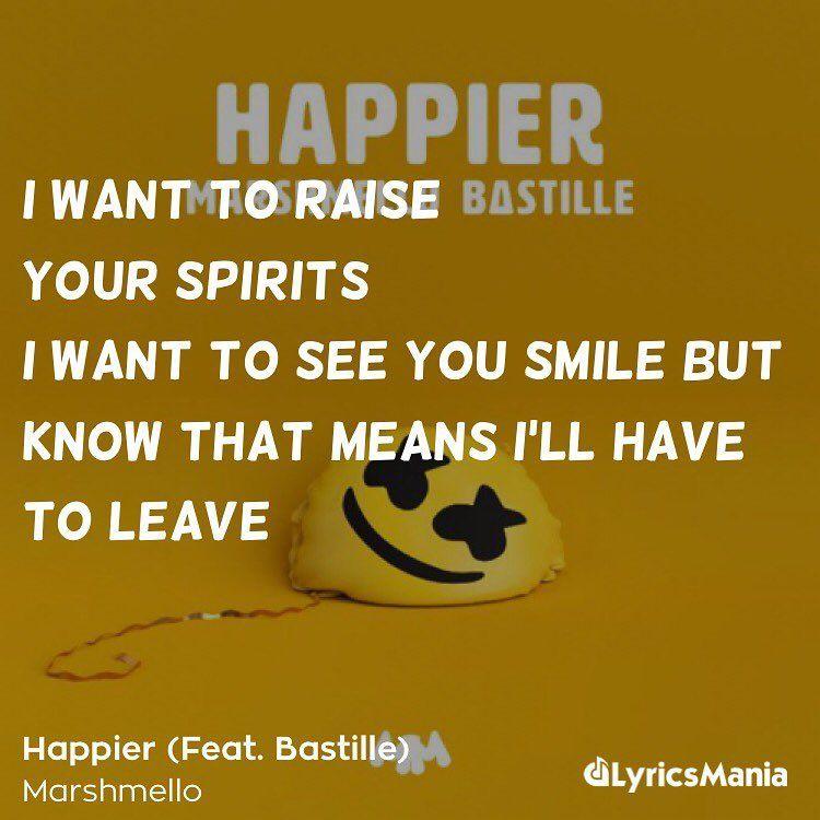 Marshmello Bastille Happier: Song Lyrics Happier Marshmello