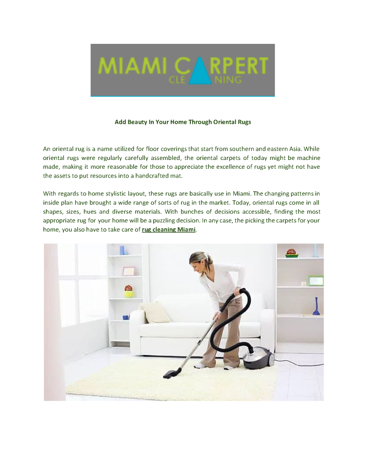 Carpet Cleaning Miami How to clean carpet, Oriental rug