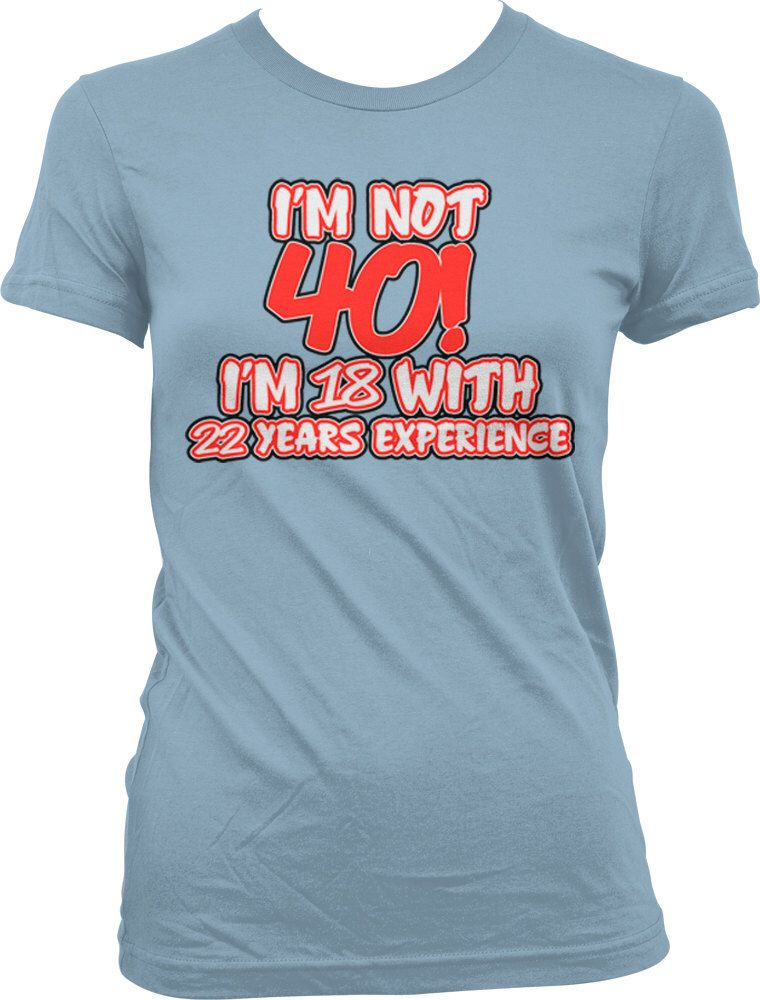 Funny Birthday T Shirts Sayings