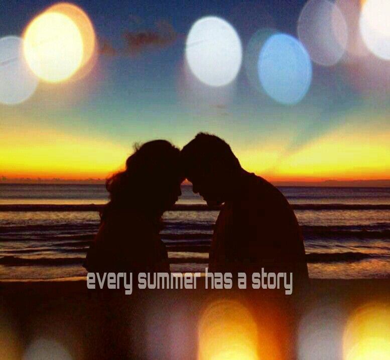 Every summer has a story romanticquote quote lifequote