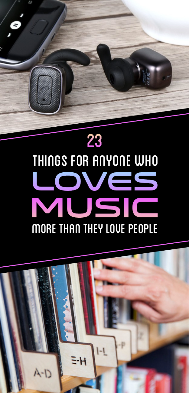 23 Things For Anyone Who Loves Music More Than They Love