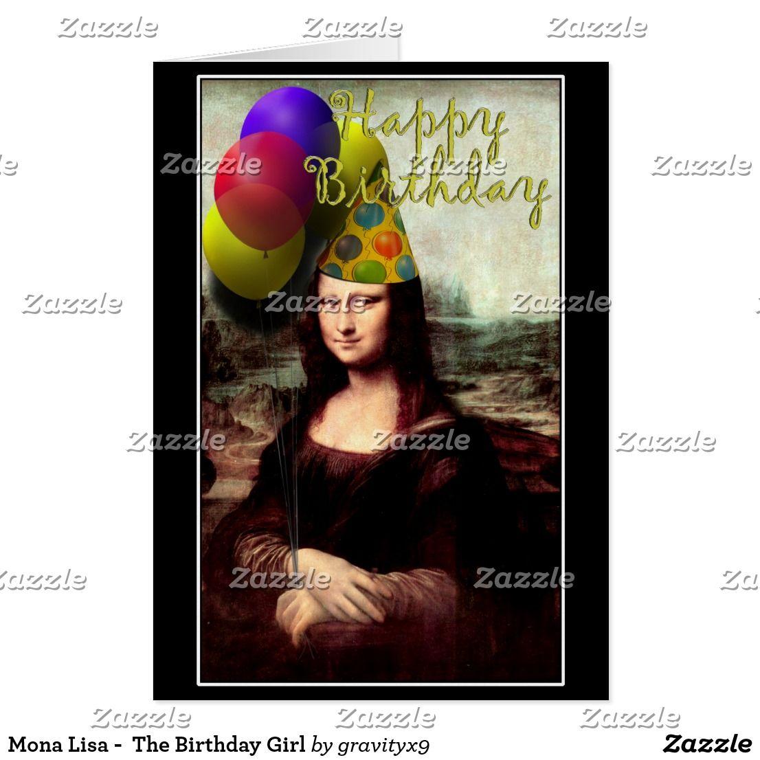 Mona Lisa The Birthday Girl Card Mona Lisa