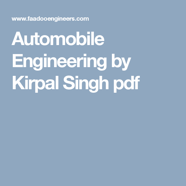 Automobile Engineering Books Pdf By Kirpal Singh