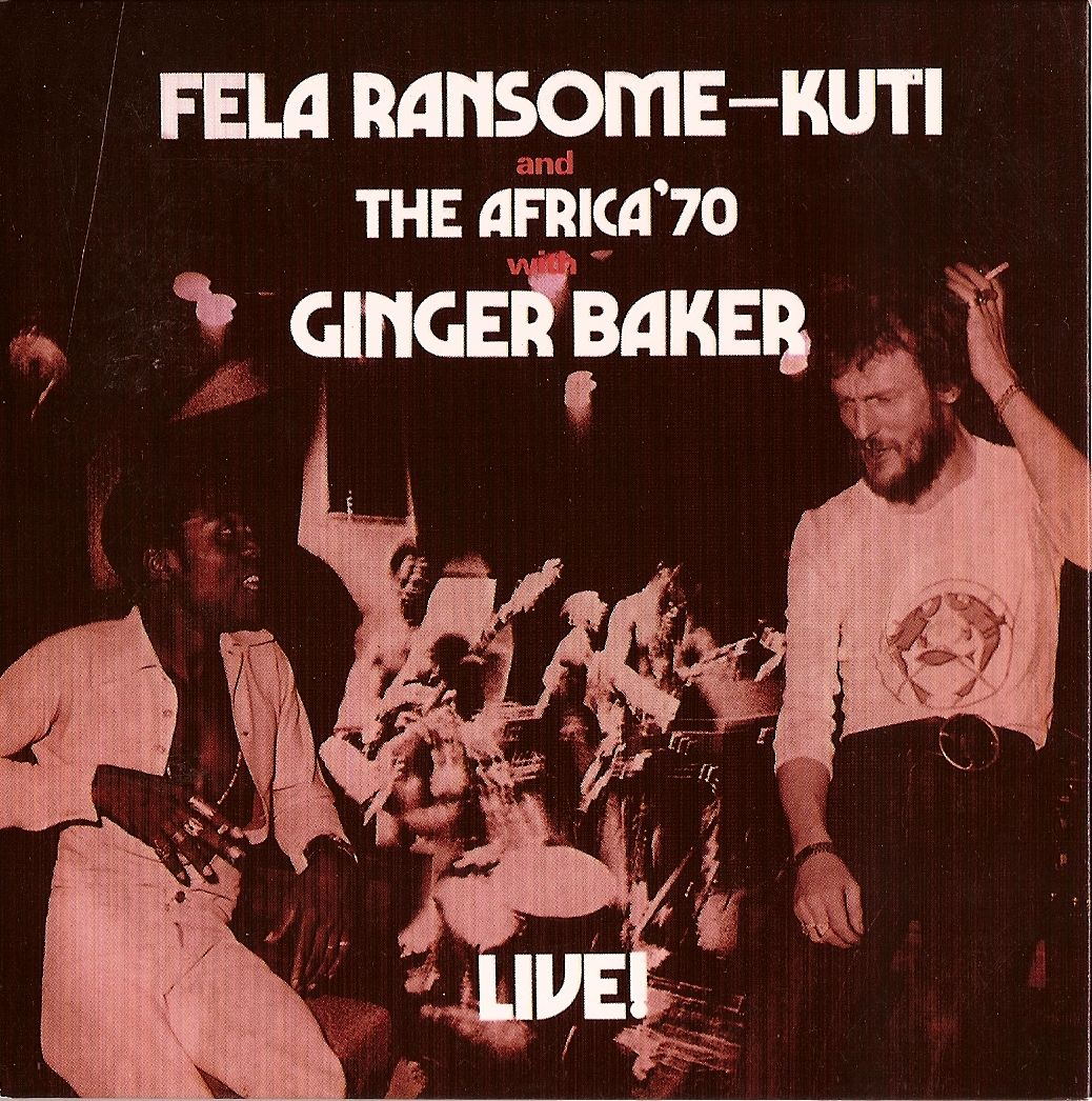 In The Late 60 S Early 70 S Fela Kuti And Band Recorded A Number Of Albums At London S Famed Abbey Road Studios One Of Which Ginger Baker Fela Kuti Lp Vinyl