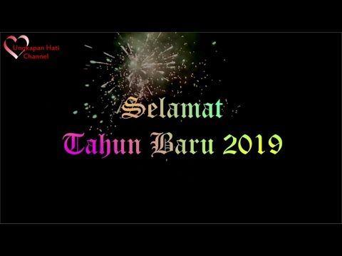 Kata Kata Ucapan Selamat Tahun Baru 2019 Youtube Ucapan Tahun Baru Selamat Tahun Baru Bijak