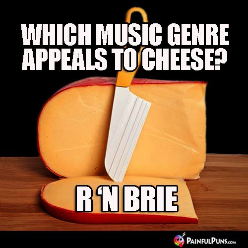 which music genre appeals to cheese r n brie