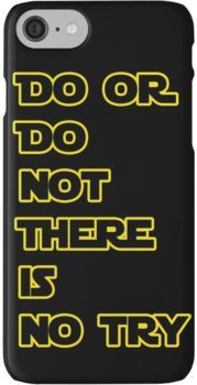 Yoda Quote Star Wars iphone case