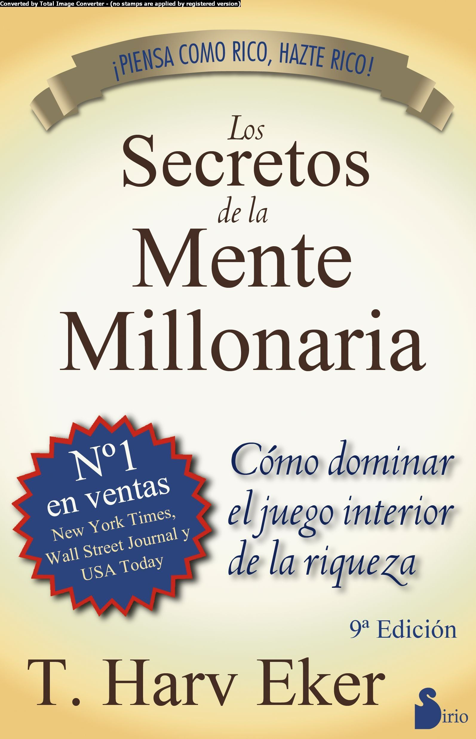 Libros Gratis Amazon Los Secretos De La Mente Millonaria Spanish Edition T