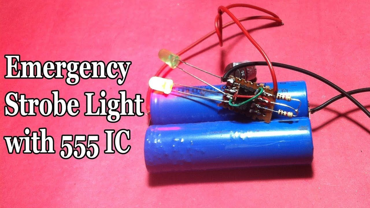How To Make An Emergency Strobe Light With 555 Ic Learning Circuit