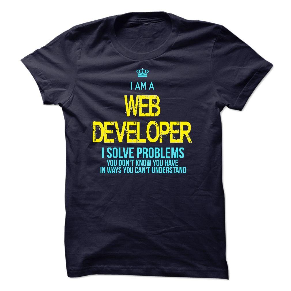 I am a Web Developer T-Shirts, Hoodies, Sweaters