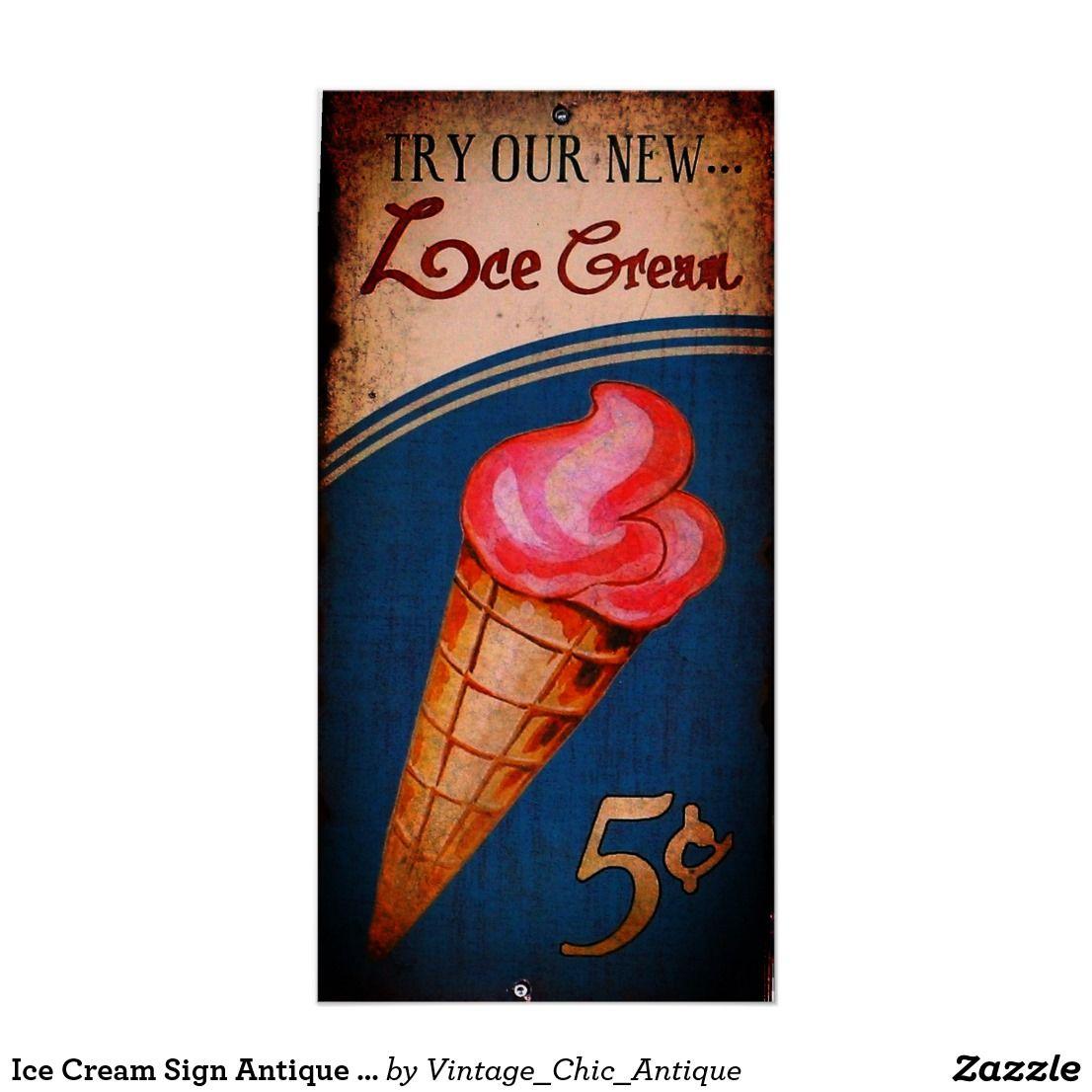 Ice Cream Sign Antique Replica Zazzle