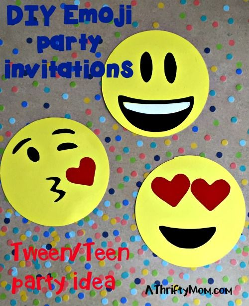 Diy Emoji Party Invitations Tween Teen Idea Thrifty Ideas Celebrate