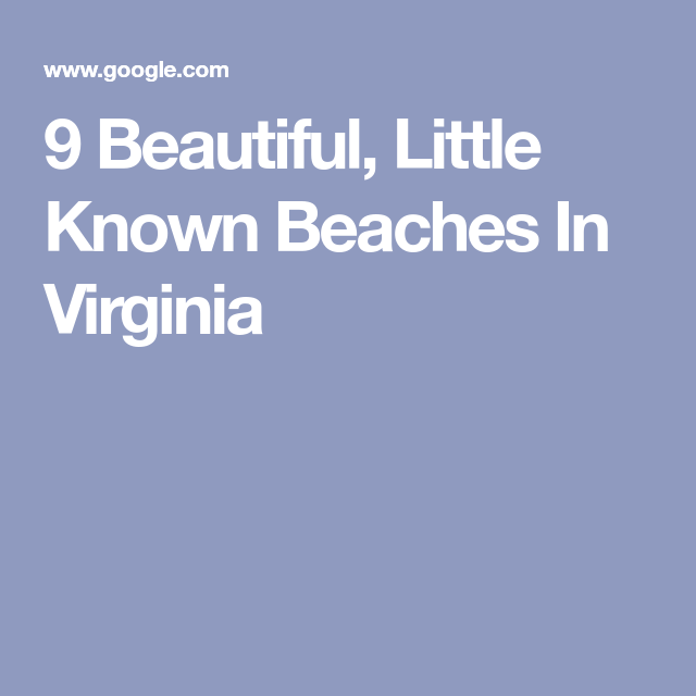 9 Little Known Beaches In Virginia That'll Make Your