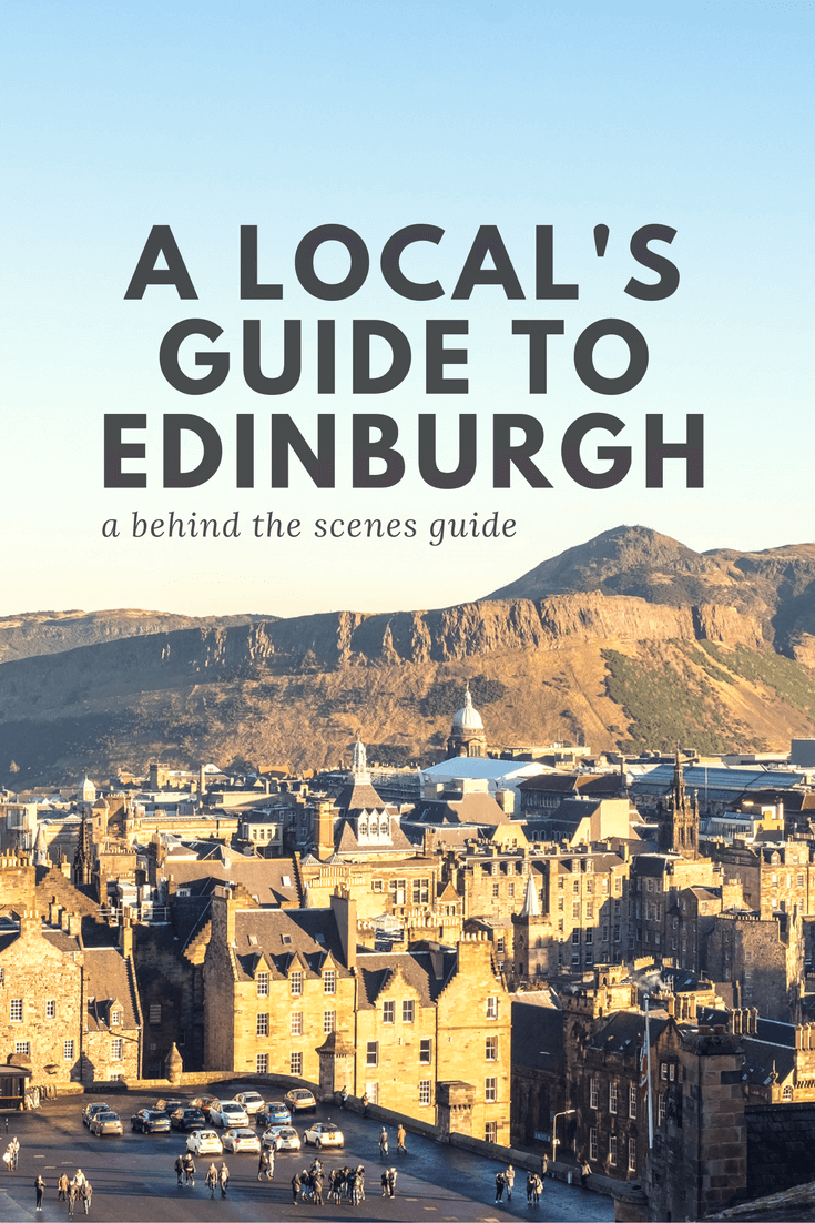 A Local's Guide to Things to Do in Edinburgh