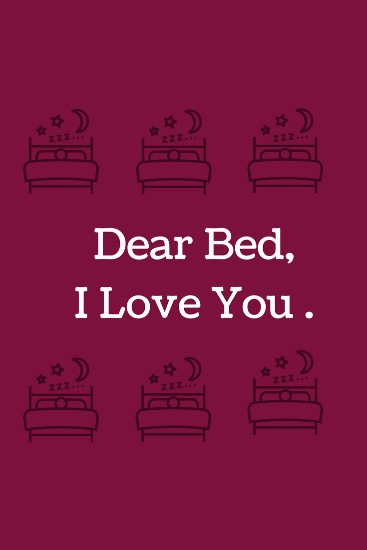 Dear Bed quote about sleep