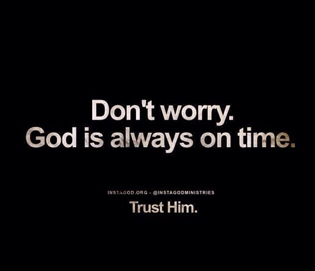 God is always on time god quotes