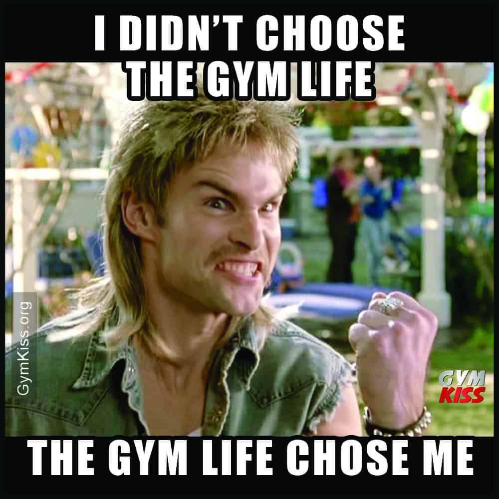 I Didn T Choose The Gym Life The Gym Life Chose Me Gym Memes Funny Gym Life Gym Memes