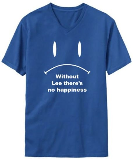 Without Lee There Is No Happiness V-Neck T-Shirt