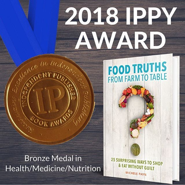 michele payn on instagram words can t quite describe my surprise when i learned food truths from farm to table is receiving a bronze ippy