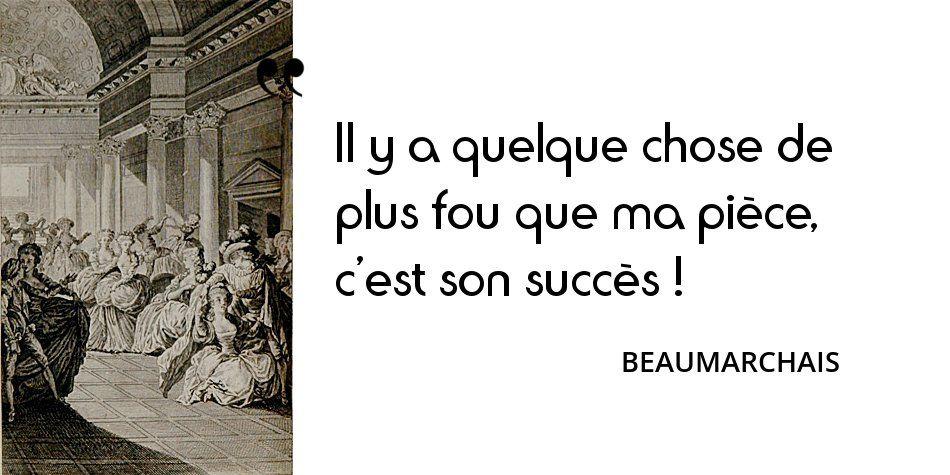 18 Mai 1799 Mort De Beaumarchais Citations Historiques
