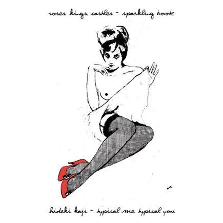 "Hannah Bays 2008 Roses, Kings, Castles / Hideki Kaji - Split (7"") [Alphaville ALPHA-002] #albumcover"