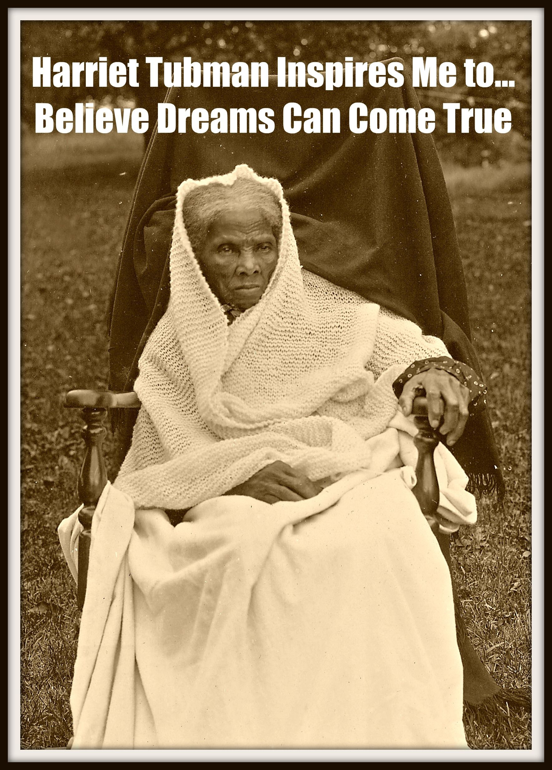 Inspirational Lessons From Harriet Tubman