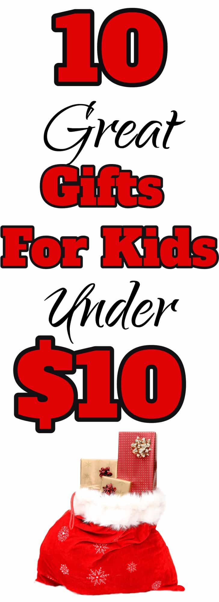 Childrens christmas gifts under $10