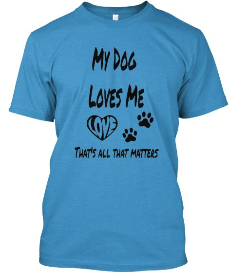 My Dog Loves Me