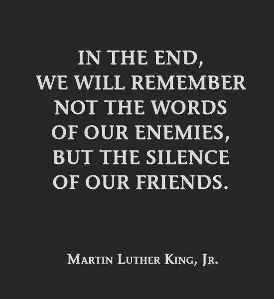 Never be silent to injustice