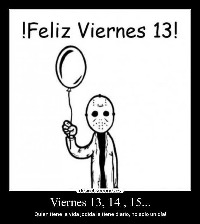 #HappyFriday #Viernes13 #Friday #Viernes