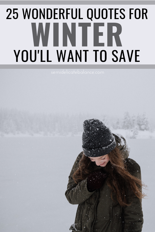25 Wonderful Quotes and Sayings About Winter