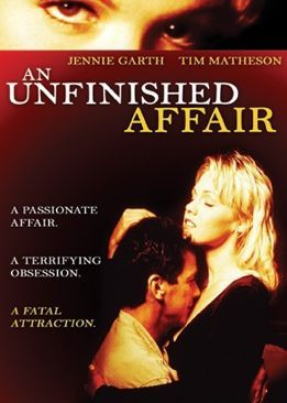 An Unfinished Affair 1996 Lifetime Movies Lifetime Movies
