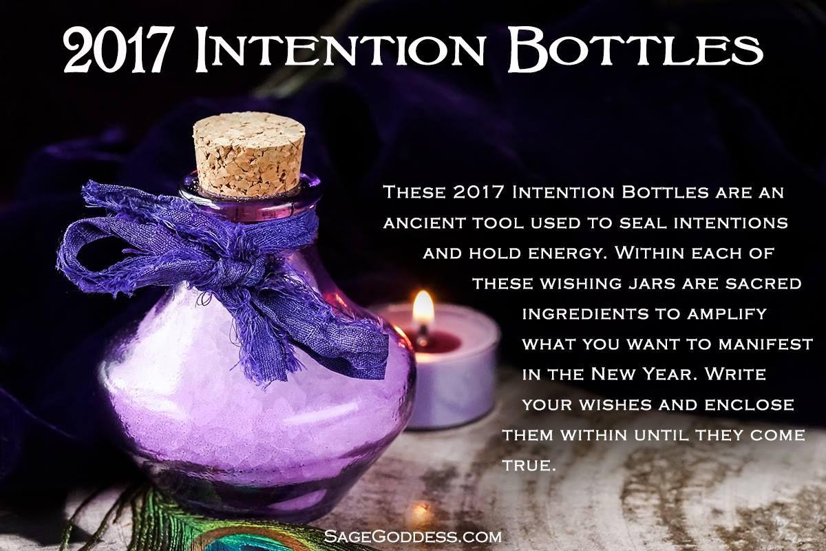 2017 Intention Bottles - Wishing jars for setting new intentions. #SageGoddess #NYE #Magic #Manifestation #NewYearResolution #Spiritual #Metaphysical