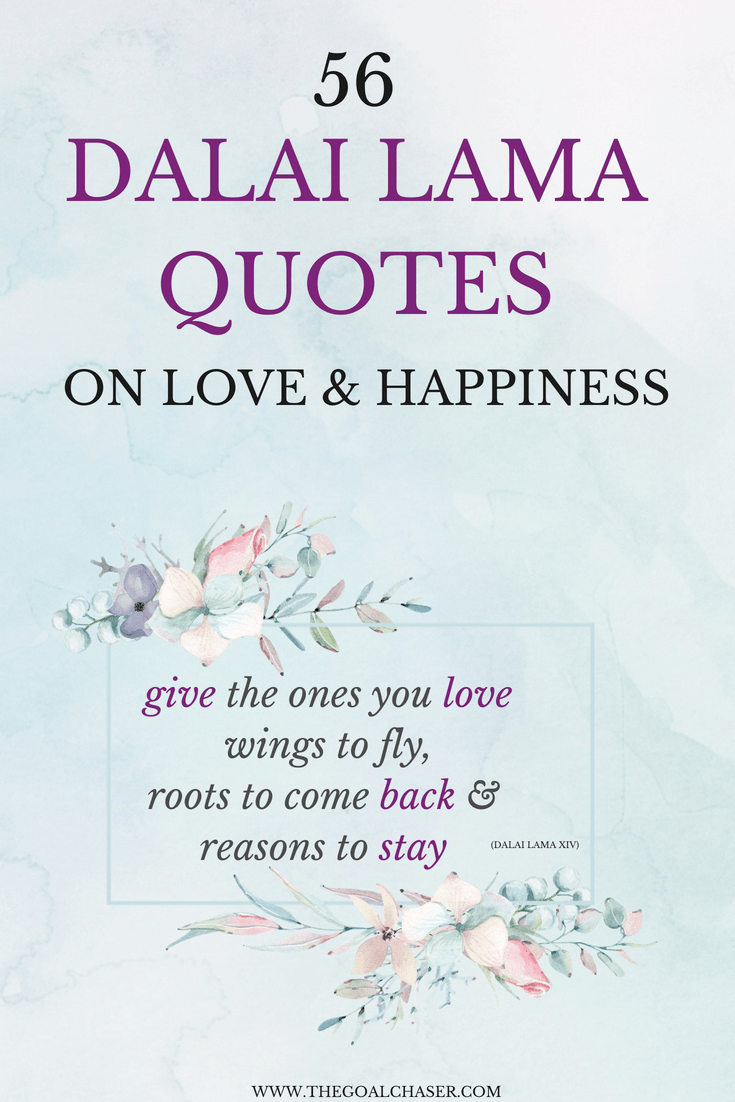 56 Beautiful Dalai Lama Quotes on Love & Happiness