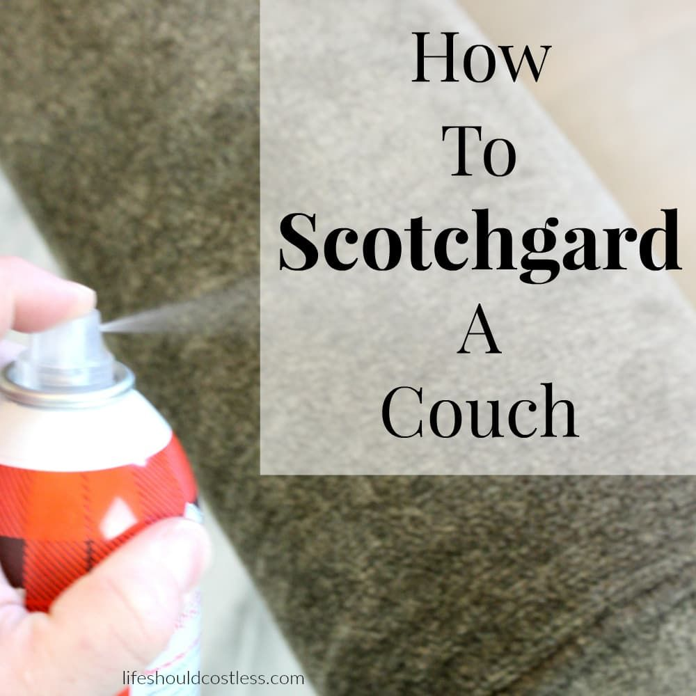 Did You Know That You Can Scotchgard Your Own Furniture At Home? When I  First
