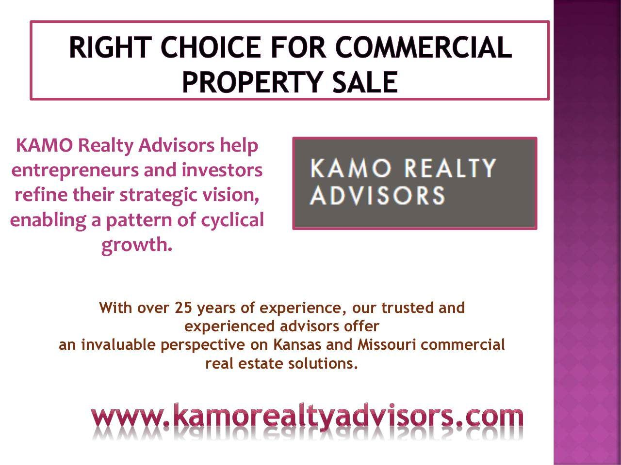 Kamorealtyadvisors Is The Right Choice For Commercial Property