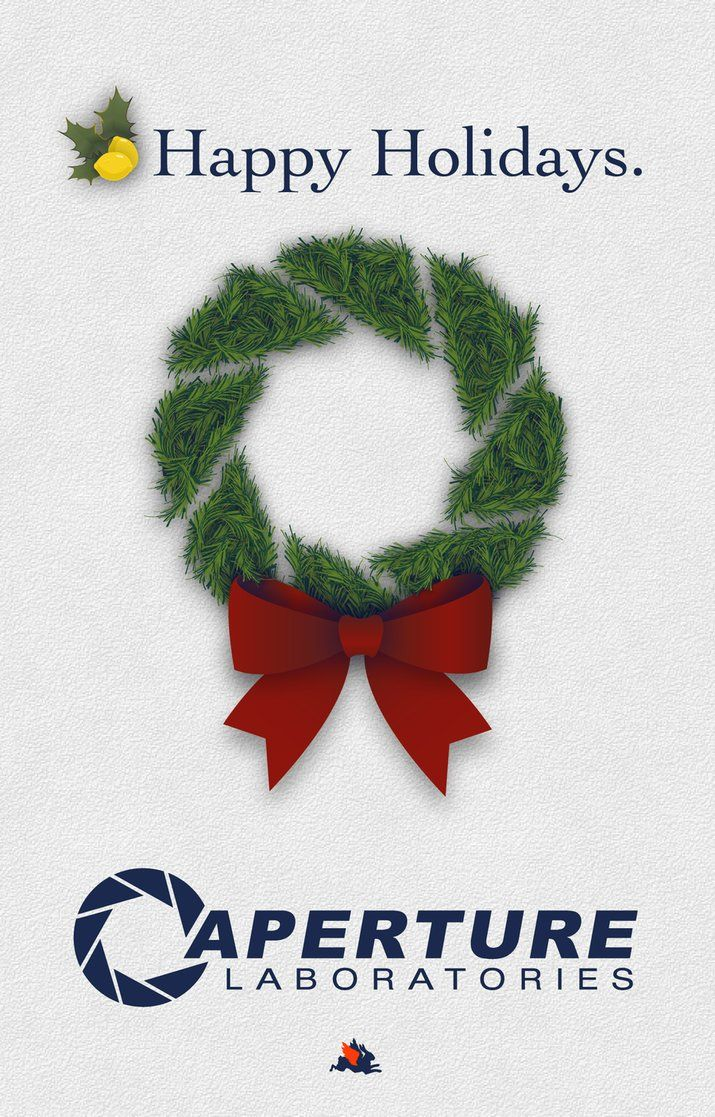 PORTAL Aperture Science Wants to Wish You Happy Holidays News