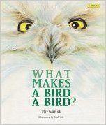 What Makes a Bird a Bird?: May Garelick, Trish Hill: 9781572550087: Amazon.com: Books