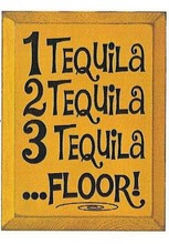 Wood Sign 1 Tequila 2 Tequila 3 Tequila Floor Tacos Tequila Tequila Quotes Tequila