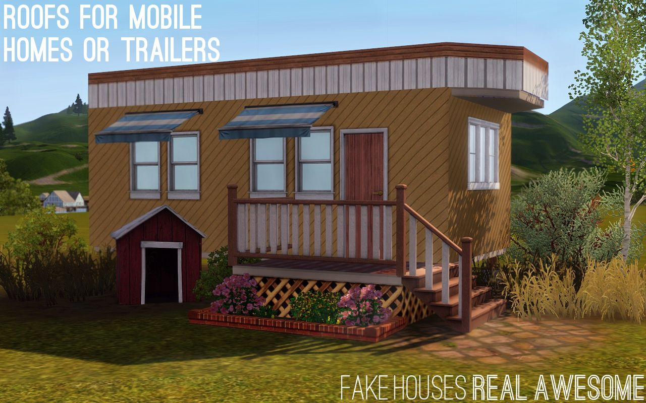 Fake Houses Real Awesome Roofs for Mobile Homes or