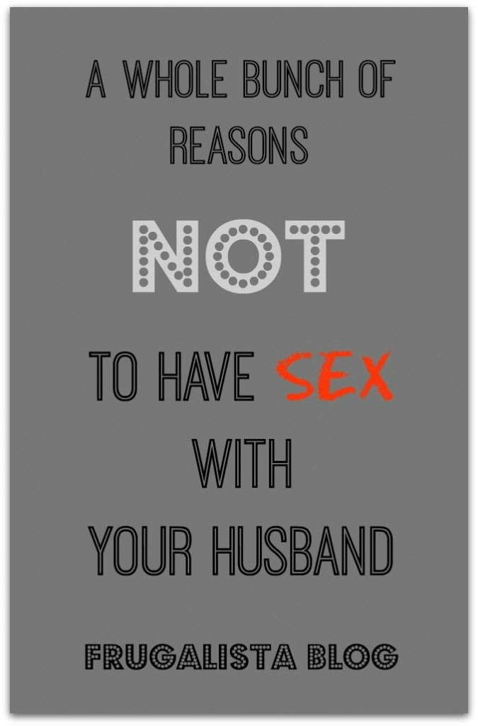Reasons not to have sex