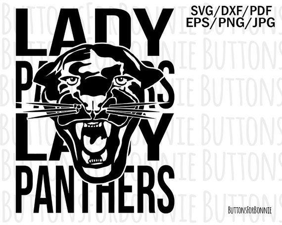 Lady Panthers Svg Mascot Svg Baseball Basketball Softball Volleyball Lacrosse Sports Mom Svg Soccer Cheer School Spirit Svg Sports Mom Panthers School Spirit