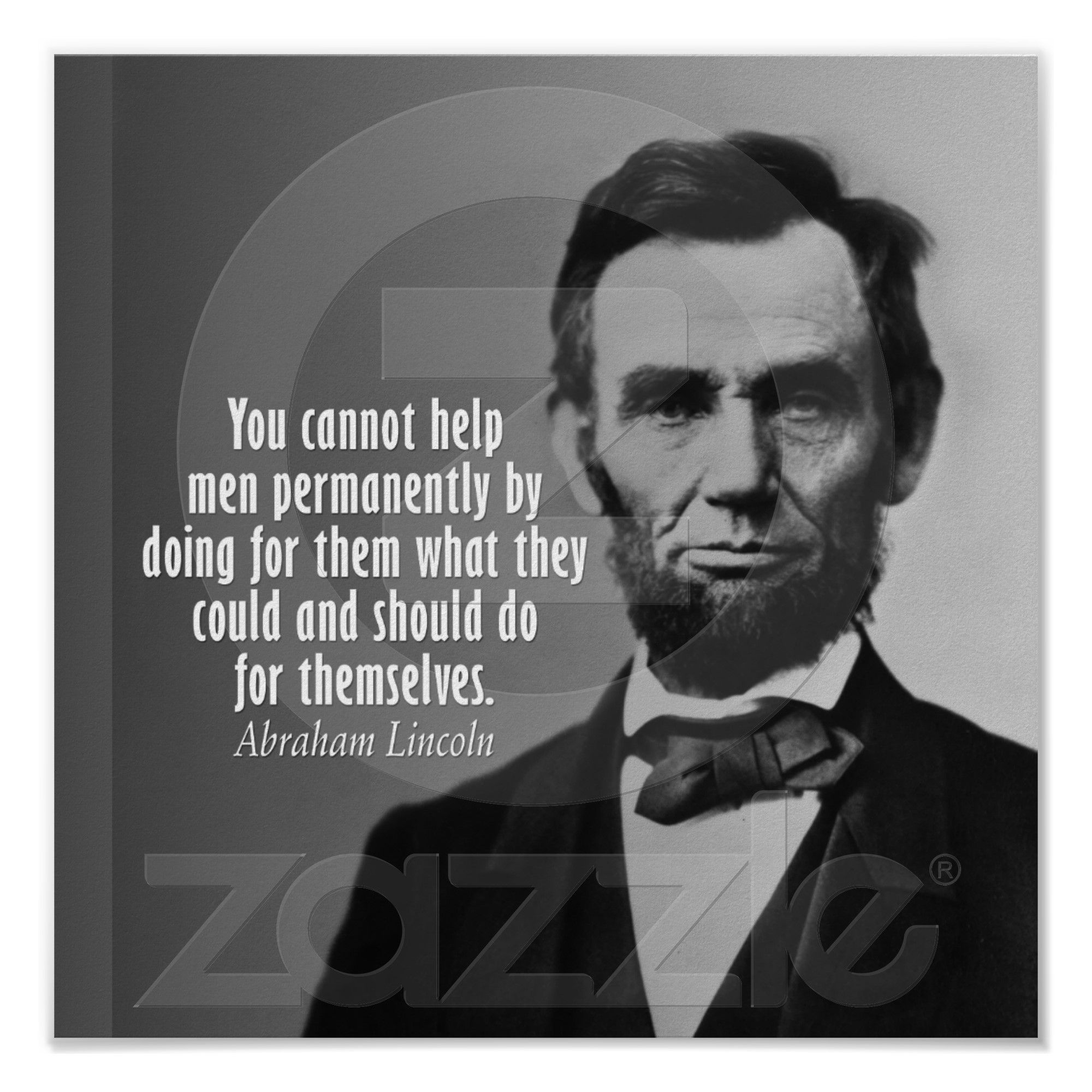 Abraham Lincoln Quote Posters from Zazzle