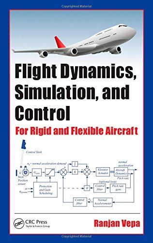 Flight Dynamics, Simulation, and Control: For Rigid and