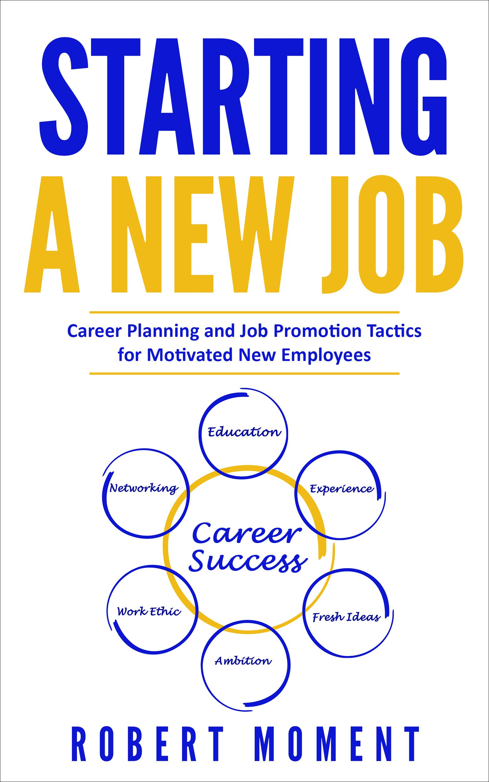 Announcing The Release Of Starting A New Job Career Planning And